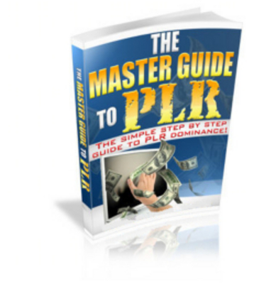 Product picture Master Guide to PLR- Private Label Rights How To Guide
